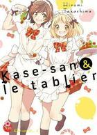 Couverture du livre « Kase-San T.4 ; Kase-San et le tablier » de Hiromi Takashima aux éditions Taifu Comics