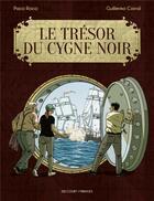 Couverture du livre « Le trésor du cygne noir » de Paco Roca et Guillermo Corral aux éditions Delcourt