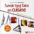 Couverture du livre « Savoir tout faire en cuisine » de Sylvie Girard aux éditions Selection Du Reader's Digest
