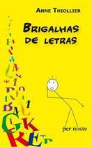 Couverture du livre « Brigalhas de letras » de Anne Thiollier aux éditions Per Noste