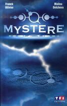 Couverture du livre « Mystère » de Ollivier Franck aux éditions Tf1 Editions