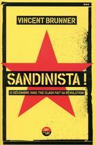 Couverture du livre « Sandinista ! » de Vincent Brunner aux éditions Castor Astral