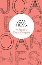 Couverture du livre « A Really Cute Corpse » de Hess Joan aux éditions Pan Macmillan