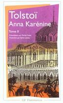Couverture du livre « Anna Karenine t.2 » de Leon Tolstoi aux éditions Flammarion