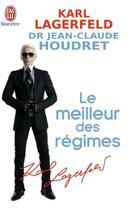 Couverture du livre « Le meilleur des régimes » de Karl Lagerfeld aux éditions J'ai Lu