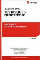 Couverture du livre « 365 risques en entreprise ; une année en risk management (3e édition) » de Jean-David Darsa aux éditions Gereso