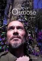 Couverture du livre « Osmose » de Parhal aux éditions Unicite