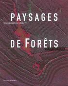 Couverture du livre « Paysages de forets aux portes du visible » de Guero/Belouard aux éditions De Monza Jean-pierre