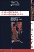 Couverture du livre « Responsabilité contractuelle et responsabilité extracontractuelle » de Collectif et Marianne Faure-Abbad et Michel Boudot et Didier Veillon aux éditions Universite De Poitiers