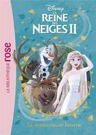 Couverture du livre « La Reine des Neiges 2 T.11 ; la mystérieuse licorne » de Disney aux éditions Hachette Jeunesse