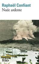 Couverture du livre « Nuée ardente » de Raphael Confiant aux éditions Gallimard