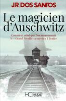 Couverture du livre « Le magicien d'Auschwitz » de Jose Rodrigues Dos Santos aux éditions Herve Chopin