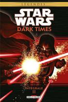Couverture du livre « Star Wars - dark times ; INTEGRALE VOL.2 » de Collectif et Gabriel Guzman et Randy Stradley et Douglas Wheatley aux éditions Delcourt
