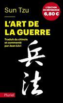 Couverture du livre « L'art de la guerre » de Sun Tzu aux éditions Pluriel