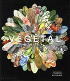 Couverture du livre « Végétal » de Compton James aux éditions Phaidon