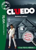 Couverture du livre « Cluedo T.6 ; Madame Leblanc » de Collectif aux éditions Hachette Jeunesse