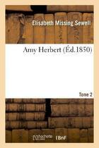 Couverture du livre « Amy Herbert. Tome 2 » de Sewell-E aux éditions Hachette Bnf