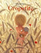 Couverture du livre « Cropetite » de Michel Gay aux éditions Ecole Des Loisirs
