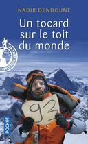 Couverture du livre « Un tocard sur le toit du monde » de Nadir Dendoune aux éditions Pocket