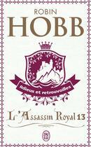 Couverture du livre « L'assassin royal T.13 ; adieux et retrouvailles » de Robin Hobb aux éditions J'ai Lu