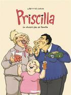 Couverture du livre « Priscilla ; on choisit pas sa famille » de Laetitia Coryn aux éditions Glenat