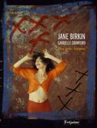 Couverture du livre « Pièces attachées / attachments » de Gabrielle Crawford et Jane Birkin aux éditions Fetjaine