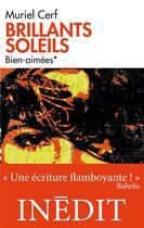 Couverture du livre « Brillants soleils t.1 ; bien-aimées » de Muriel Cerf aux éditions Ecriture