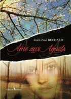 Couverture du livre « Âme aux aguets » de Jean Paul Buchard aux éditions Melibee