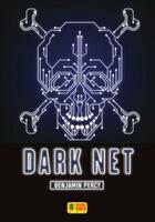 Couverture du livre « Dark net » de Benjamin Percy aux éditions Super 8