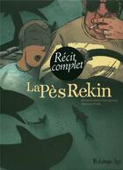 Couverture du livre « La Pès rekin t.1 et t.2 » de Anne-Claire Jouvray et Stephane Presle et Jerome Jouvray aux éditions Futuropolis