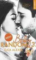 Couverture du livre « Baby random T.3 » de Gaia Alexia aux éditions Hugo Poche