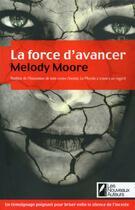 Couverture du livre « La force d'avancer » de Melody Moore aux éditions Les Nouveaux Auteurs