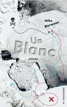 Couverture du livre « Un blanc » de Mika Biermann aux éditions Anacharsis