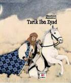 Couverture du livre « Tarek Ibn Zyad » de Zakia Daoud et Alessia Bravo aux éditions Marsam
