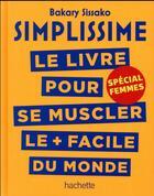 Couverture du livre « Simplissime ; se muscler, spécial femmes » de Bakary Sissako aux éditions Hachette Pratique