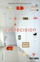 Couverture du livre « La décision » de Isabelle Pandazopoulos aux éditions Gallimard-jeunesse