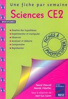 Couverture du livre « Une Fiche Par Semaine ; Sciences ; Ce2 ; Fiches A Photocopier » de Pascal Chauvel aux éditions Retz