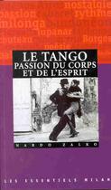 Couverture du livre « Le Tango ; Passion Du Corps Et De L'Esprit » de  aux éditions Milan