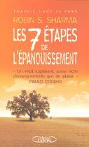 Couverture du livre « Les sept etapes de l'epanouissement - avec le moine qui vendit sa ferrari » de Sharma Robin Shilp aux éditions Michel Lafon