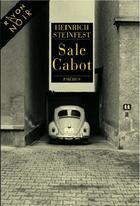 Couverture du livre « Sale cabot » de Heinrich Steinfest aux éditions Phebus
