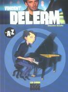 Couverture du livre « Vincent Delerme De A A Z » de Sebastien Bataille aux éditions Music Book