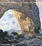 Couverture du livre « Claude Monet : La Couleur Du Temps » de Spate Virginia aux éditions Thames And Hudson