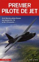 Couverture du livre « Premier pilote de jet » de Francois Besse et Lutz Warsitz aux éditions Altipresse