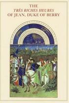 Couverture du livre « The tres riches heures of jean duke of berry » de Millard Meiss aux éditions Georges Braziller