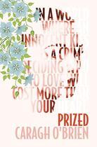 Couverture du livre « Prized » de Caragh M. O'Brien aux éditions Simon And Schuster Uk