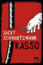 Couverture du livre « Kasso » de Jacky Schwartzmann aux éditions Seuil