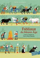 Couverture du livre « Fabliaux du Moyen-Age » de Pierre-Marie Beaude aux éditions Gallimard-jeunesse