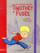 Couverture du livre « Le carnet secret de Timothey fusée » de Ronan Badel et Amanda Sthers aux éditions Nathan