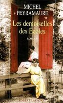 Couverture du livre « Les demoiselles des écoles » de Michel Peyramaure aux éditions Robert Laffont