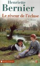 Couverture du livre « Le rêveur de l'écluse » de Henriette Bernier aux éditions Presses De La Cite